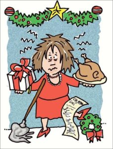 Visibly stressed out woman holding a wrapped present in one hand, holding a cooked turkey in the other hand. She also has a mop balancing on her and holding up a to-do list with her foot