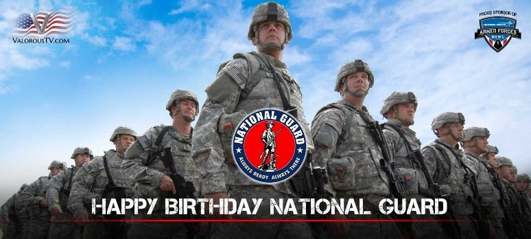 """Multiple Guardsmen in uniform standing in 'V' formation. """"Happy Birthday National Guard"""" written in white text at the bottom of the image. The National Guard official logo above text."""